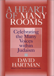 David Hartman: A Heart of Many Rooms: Celebrating the Many Voices Within Judaism