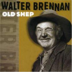 Walter Brennan - Old Rivers