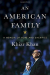 Khizr Khan: An American Family: A Memoir of Hope and Sacrifice