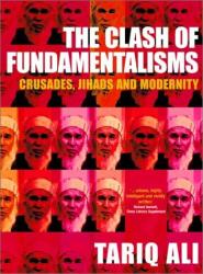 Tariq Ali: Clash of the Fundamentalisms