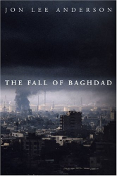 Jon Lee Anderson: The Fall Of Baghdad