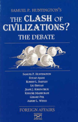 Foreign Affairs: The Clash of Civilizations?: The Debate