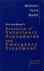 Stephen I. Bistner: Kirk and Bistner's Handbook of Veterinary Procedures and Emergency Treatment