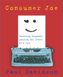 Paul Davidson: Consumer Joe: Harassing Corporate America, One Letter at a Time