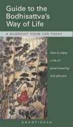 Shantideva: Guide to the Bodhisattva's Way of Life: A Buddhist Poem for Today