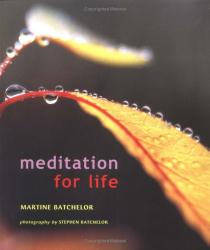 Martine Batchelor: Meditation for Life