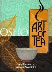 Osho: Art of Tea