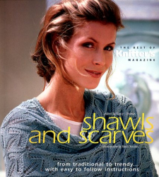 Nancy J. Thomas: Shawls and Scarves: The Best of Knitter's Magazine (The Best of Knitter's Magazine)
