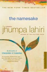 Jhumpa Lahiri: The Namesake: A Novel