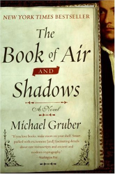 Michael Gruber: The Book of Air and Shadows: A Novel