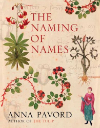 Anna Pavord: The Naming of Names