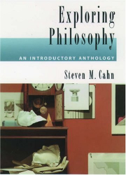 : Exploring Philosophy: An Introductory Anthology