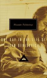 Aleksander I. Solzhenitsyn: One Day in the Life of Ivan Denisovich