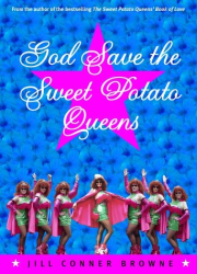 Jill Conner Browne: God Save The Sweet Potato Queens
