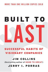 : Built to Last:Successful Habits of Visionary Companies