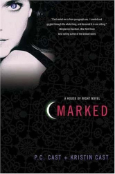 PC Cast: Marked (House of Night, Book 1)