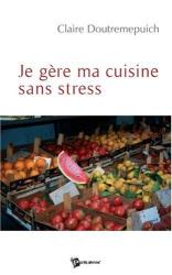 Doutremepuich: Je Gere Ma Cuisine Sans Stress
