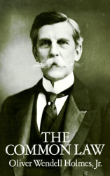 oliver wendell holmes: the common law