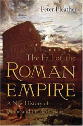 Peter Heather: The Fall of the Roman Empire