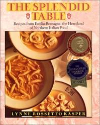 Lynne Rossetto Kasper: The Splendid Table