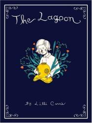 Lilli Carre: The Lagoon
