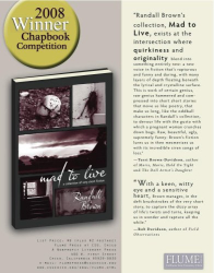 Randall Brown: Mad to Live (Flume Press Chapbook Series, No. 23)