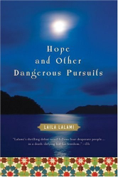 Laila Lalami: Hope and Other Dangerous Pursuits