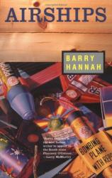 Barry Hannah: Airships