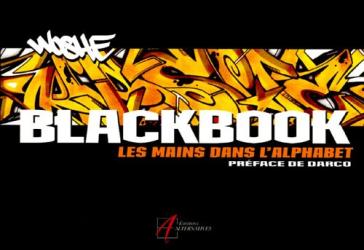 Woshe: Black Book : Les mains dans l'alphabet