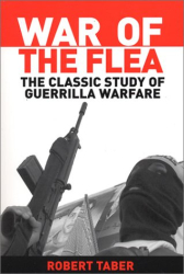 2.  Robert Taber: War of the Flea: The Classic Study of Guerrilla Warfare