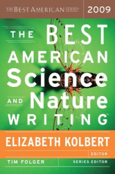 : The Best American Science and Nature Writing 2009