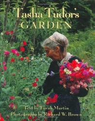 Tovah Martin: Tasha Tudor's Garden