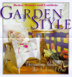 Better Homes and Gardens Books: Garden Style (Better Homes and Gardens) (Better Homes and Gardens)