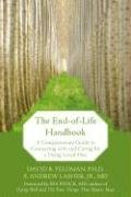 David B. Feldman: The End-of-Life Handbook: A Compassionate Guide to Connecting with and Caring for a Dying Loved One