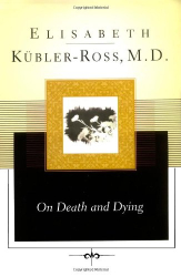 Elisabeth Kubler-Ross: On Death and Dying (Scribner Classics)