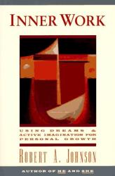 Robert A. Johnson: Inner Work