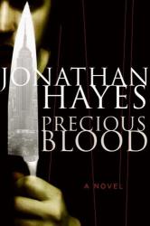 Jonathan Hayes: Precious Blood