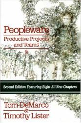 Tom DeMarco: Peopleware: Productive Projects and Teams