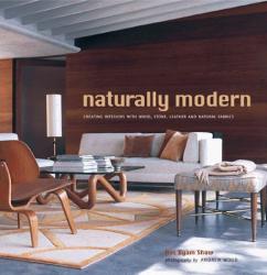 Ros Byam Shaw: Naturally Modern Interiors