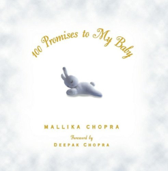 Mallika Chopra: 100 Promises to My Baby
