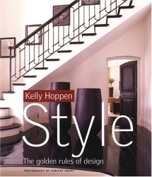 Kelly Hoppen: Kelly Hoppen Style: The Golden Rules of Design