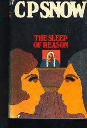 C P Snow: The Sleep of reason