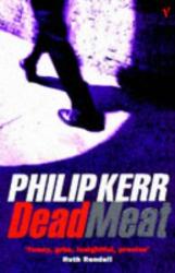 Philip Kerr: Dead Meat