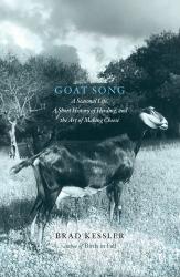 Brad Kessler: Goat Song