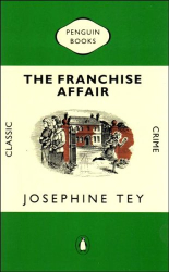 Josephine Tey: The Franchise Affair