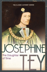 Josephine Tey: The Daughter of Time