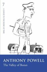 Anthony Powell: The Valley of Bones