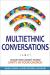 Mark DeYmaz: Multiethnic Conversations: An Eight-Week Journey toward Unity in Your Church
