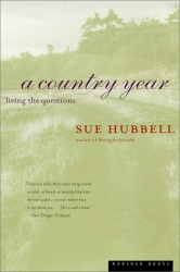 Sue Hubbell: A Country Year: Living the Questions