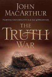 John MacArthur: Truth War
